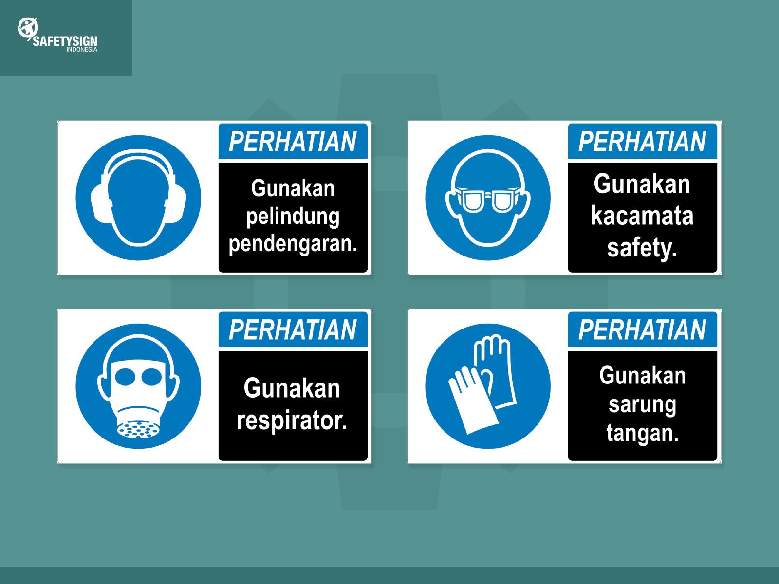 Pedoman Penggunaan Alat Pelindung Diri Di Tempat Kerja Bagaimana Menurut Regulasi Safety Sign Indonesia